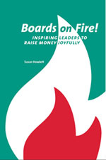 Boards on Fire: Inspiring Leaders to Raise Money Joyfully