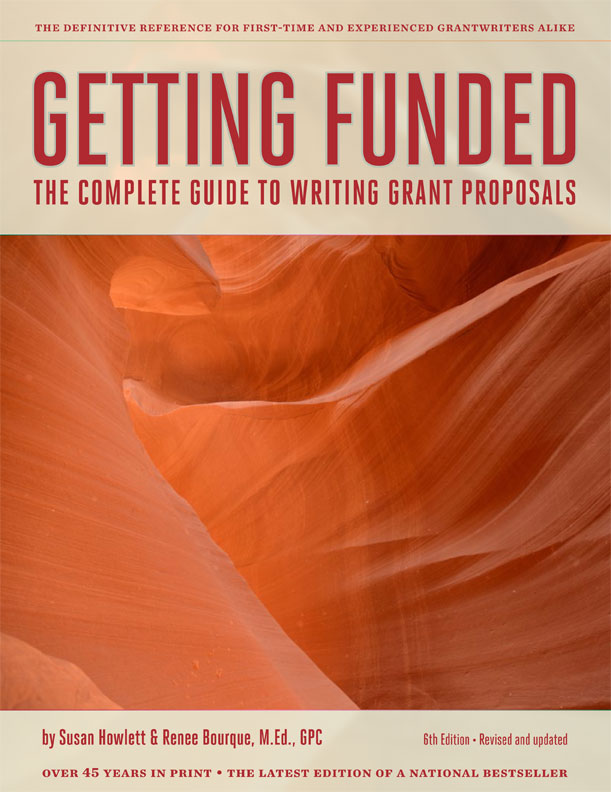 Getting Funded: The Complete Guide to Writing Grant Proposals