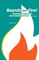 Boards on Fire: Inspiring Leaders to Raise Money Joyfully